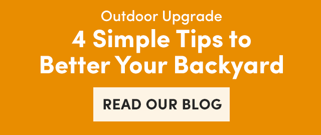 4 Simple Tips To Better Your Backyard - Read Our Blog