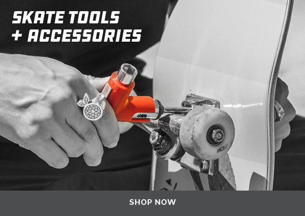 Skate Tools & Accessories - Shop Now