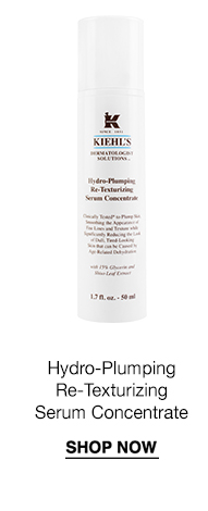 Hydro-Plumping Re-Texturizing Serum Concentrate - SHOP NOW