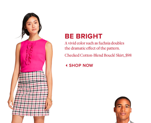 BE BRIGHT | SHOP NOW