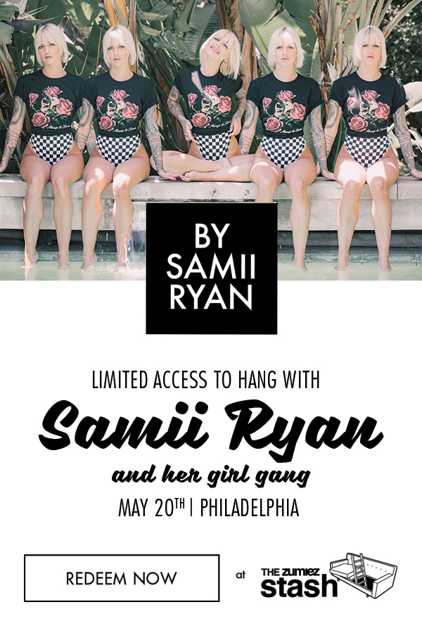 Limited Access to Hang with Samii Ryan & Her Girl Gang In Philly - Only Through The Zumiez Stash