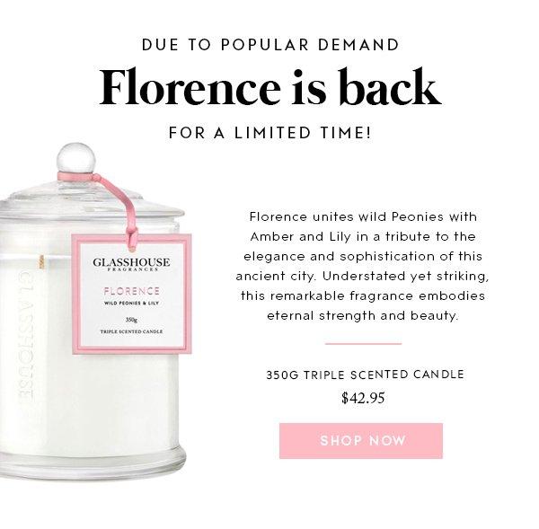 Glasshouse Fragrances: She's back… Florence returns for a