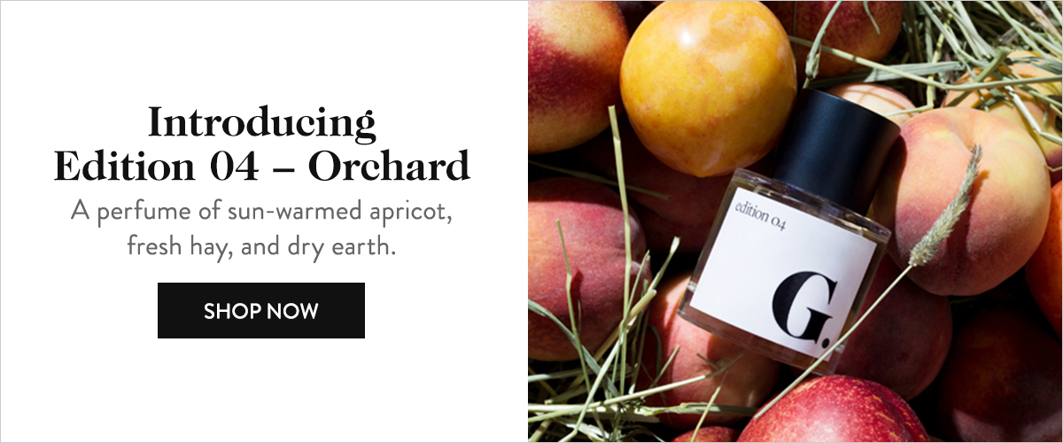 Introducing Edition 04  Orchard