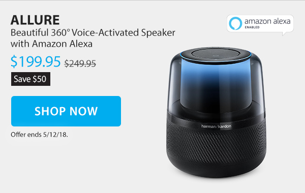 Save $50 on the Allure. Beautiful 360 voice-activated speaker with Amazon Alexa. Sale Price $199.95. Shop Now.