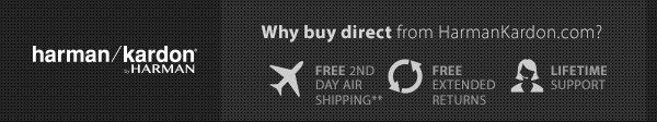 Why Buy Direct from Harman Kardon?