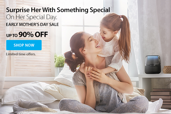 Surprise Her with Something Special on Her Special Day.  Early Mother's Day Sale. Up to 90% Off.  Shop Now.