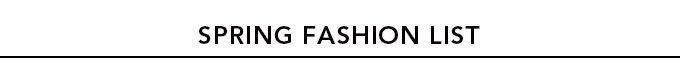 Spring Fashion List