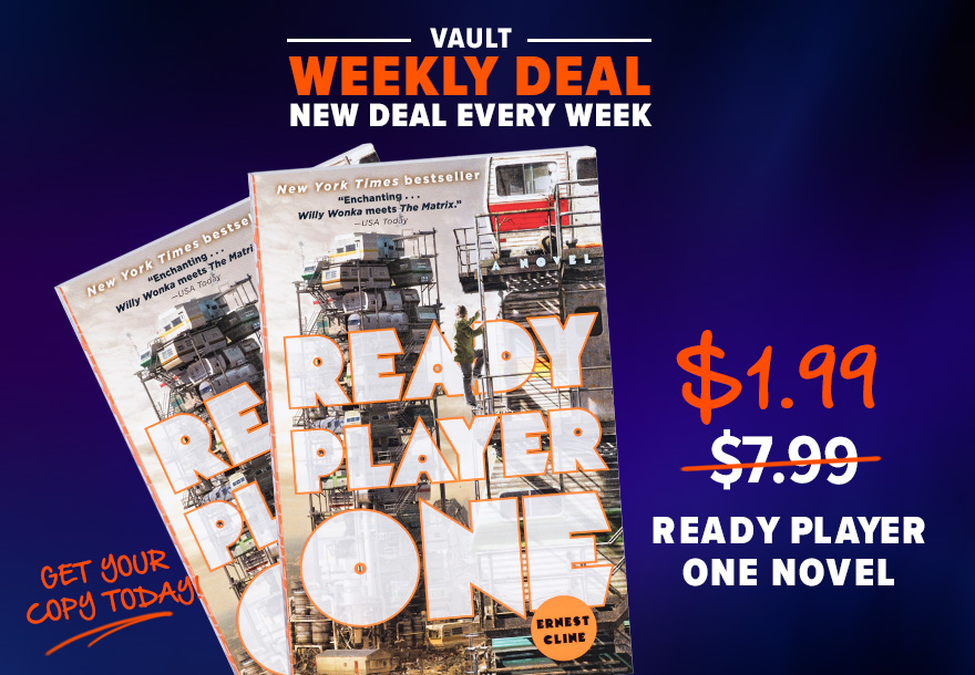 Vault Weekly Deal New deal every week Ready Player One Novel $1.99