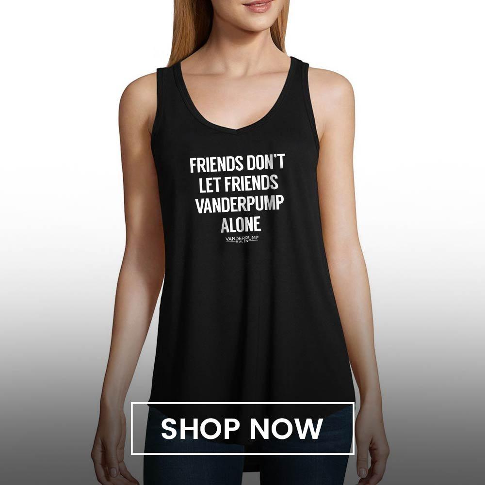 b1361956889784 Vanderpump Rules Friends Don t Let Friends Pump Alone Women s Flowy Tank Top
