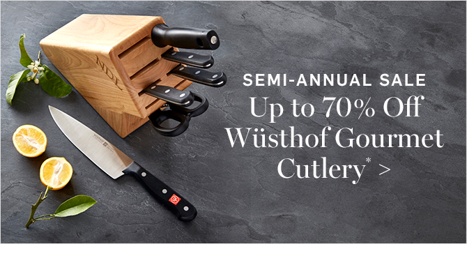 SEMI-ANNUAL SALE - Up to 70% Off Wsthof Gourmet Cutlery*