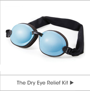The Dry Eye Relief Kit