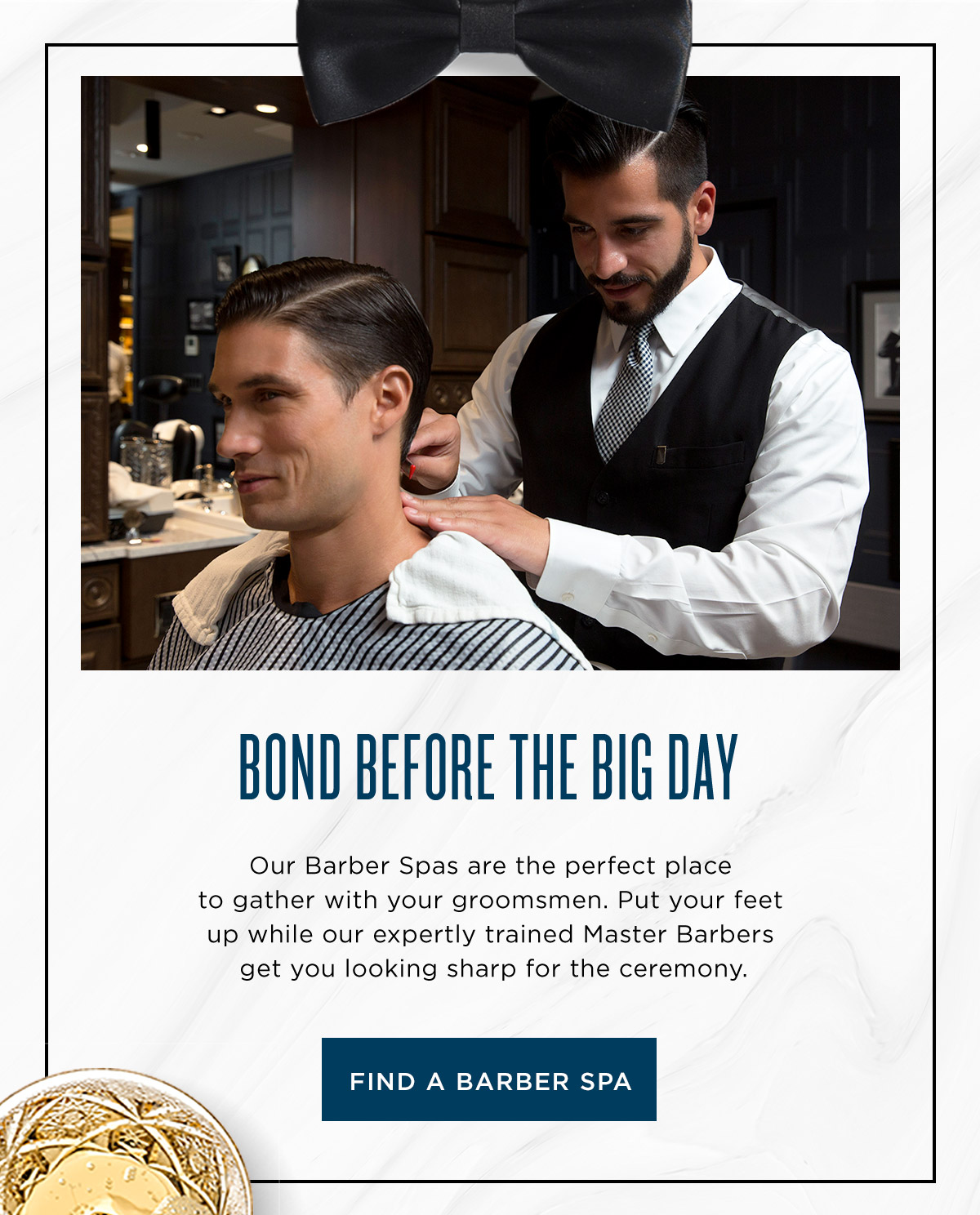 Bond Before the Big Day - Find a Barber Spa