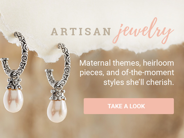 ARTISAN JEWELRY | Maternal themes, heirloom pieces, and of-the-moment styles she'll cherish. | TAKE A LOOK