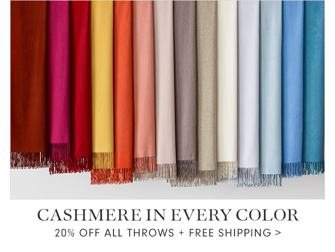 CASHMERE IN EVERY COLOR - 20% OFF ALL THROWS + FREE SHIPPING