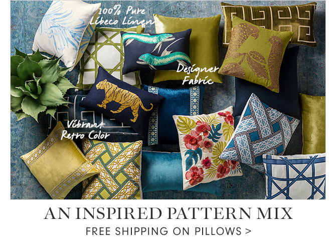 AN INSPIRED PATTERN MIX - FREE SHIPPING ON PILLOWS