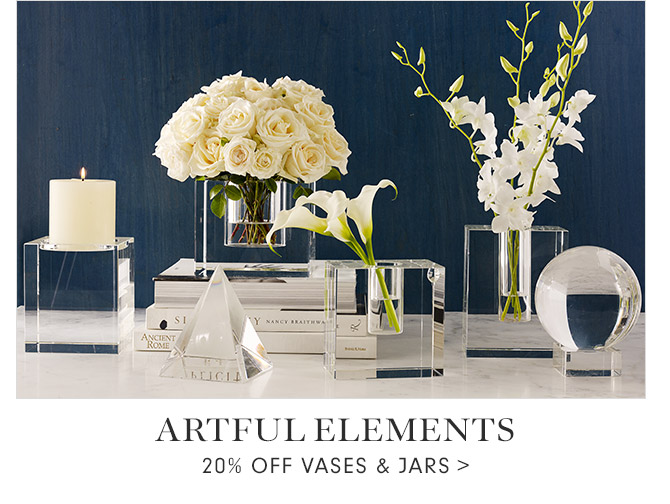 ARTFUL ELEMENTS - 20% OFF VASES & JARS