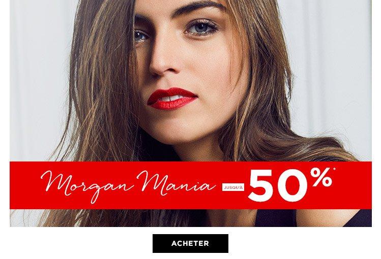 MORGAN MANIA jusqu' -50%