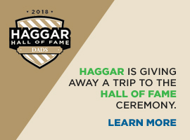 HAGGAR IS GIVING AWAY A TRIP TO THE HALL OF FAME CEREMONY. LEARN MORE.