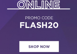 flash sale take 20% off using promo code FLASH20. shop now.