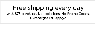 free shipping with $75 purchase. shop now.
