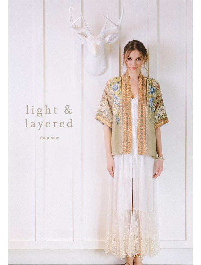 Light & Layered - SHOP NOW