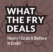 what the fry deals