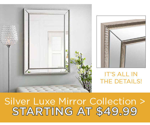 Silver Luxe Mirror Collection