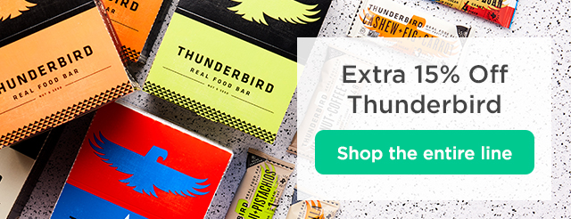 Extra 15% Off Thunderbird. Shop the entire line.