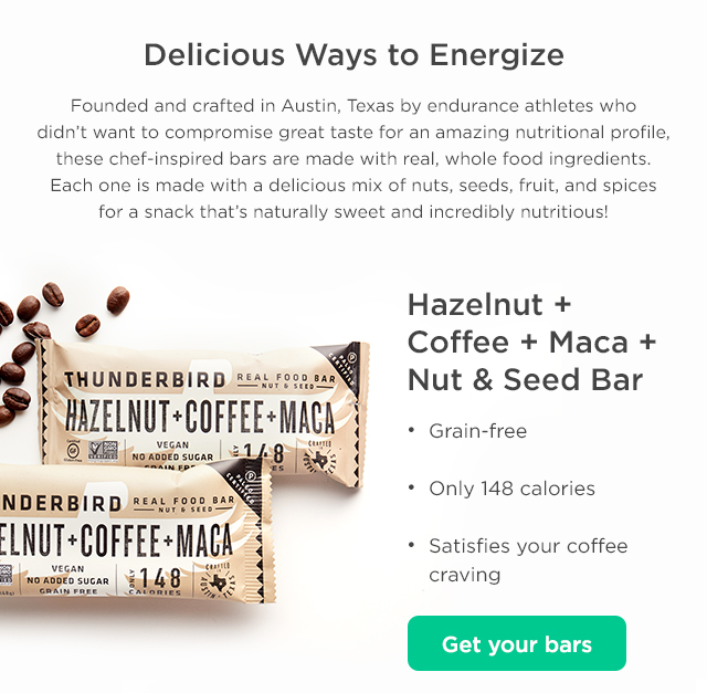 Delicious Ways to Energize. Hazelnut + Coffee + Maca + Nut & Seed Bar. Get your bars.