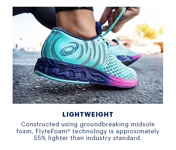 Feel Fast with FlyteFoam Technology