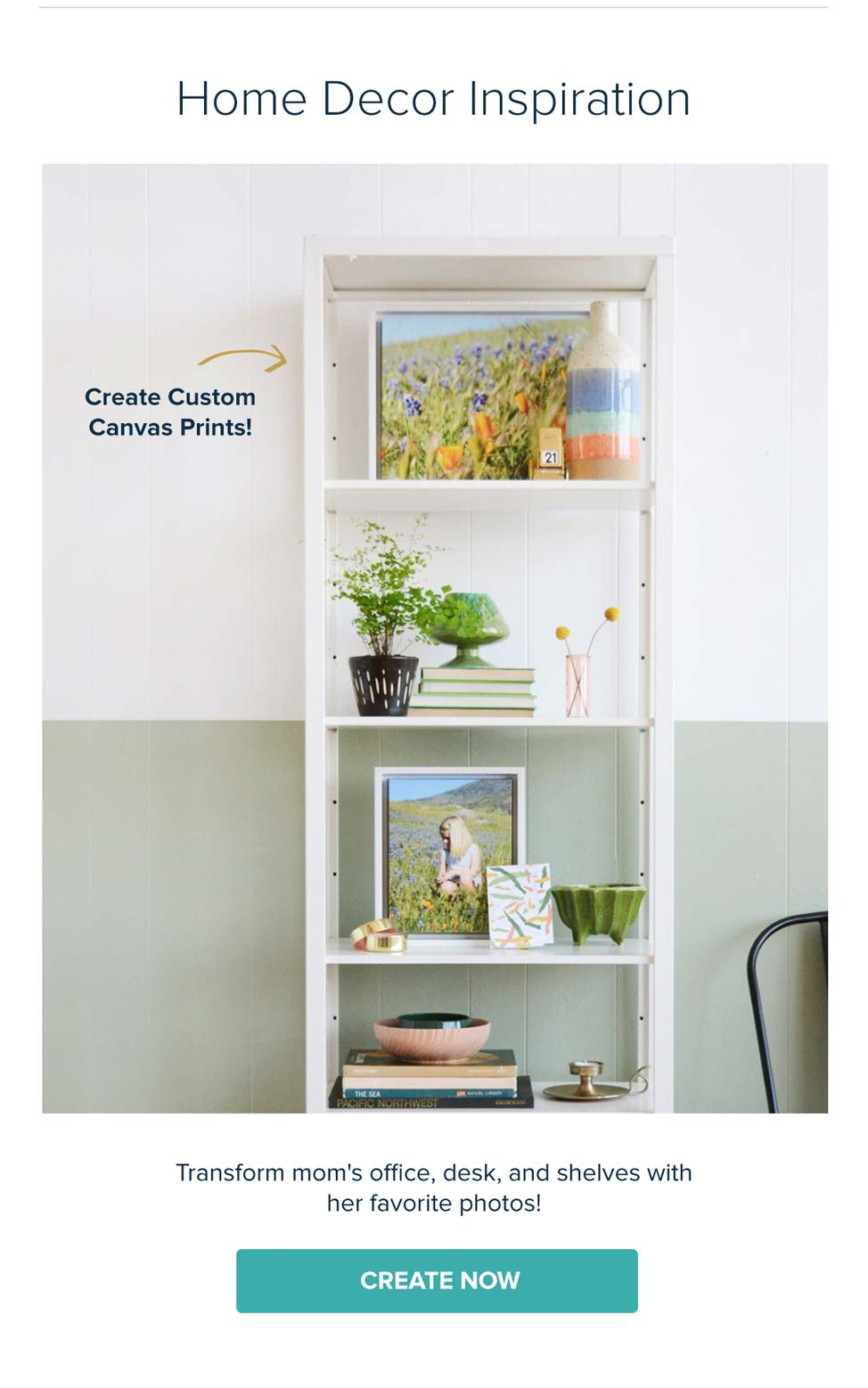 Home Decor Inspiration - Create Now