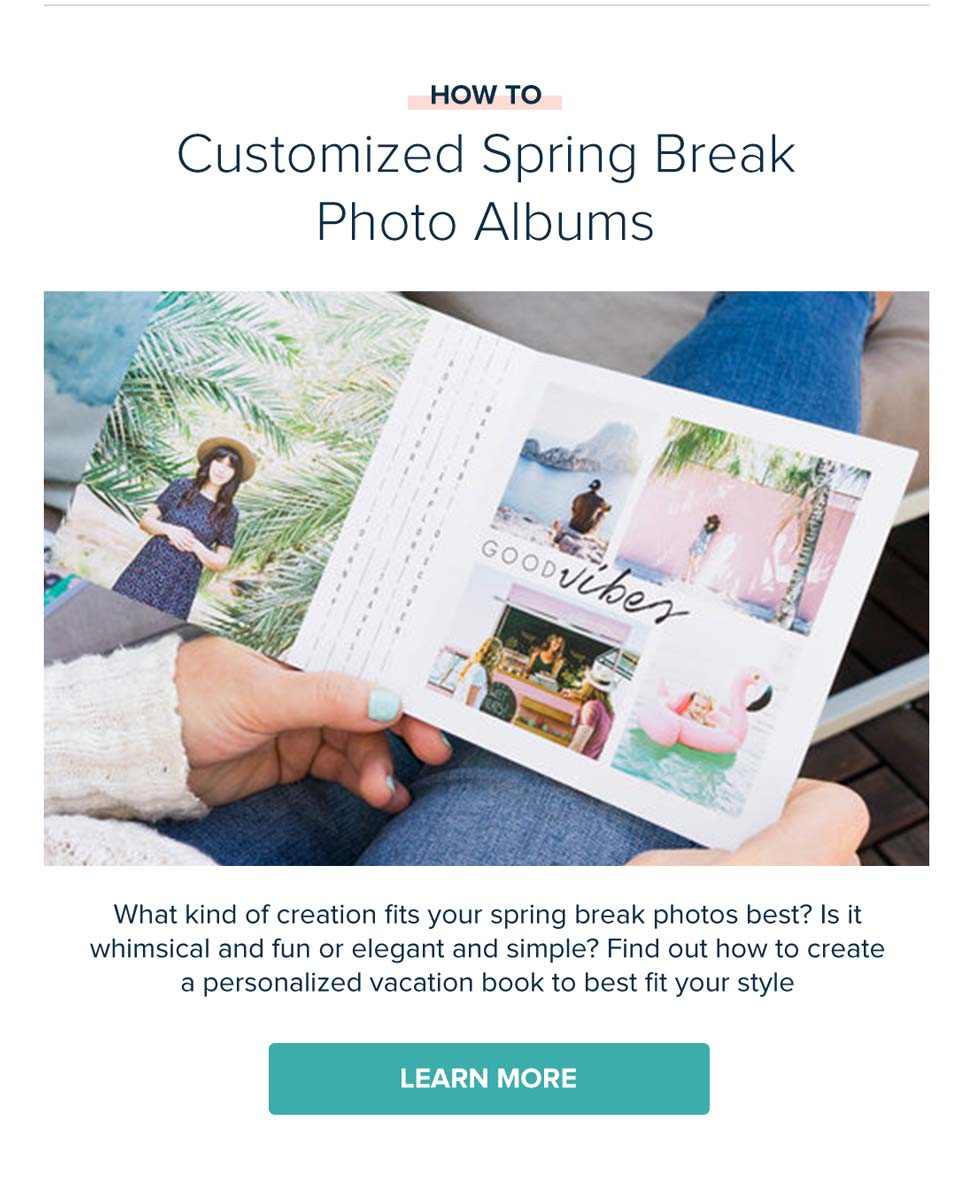 How To: Customized Spring Break Photo Albums - Learn More