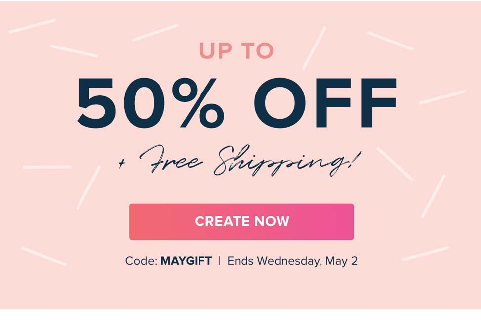 Enjoy up to 50% OFF plus FREE US Standard Shipping with code MAYGIFT through tomorrow, May 2
