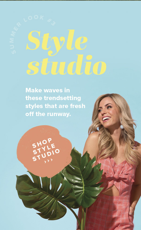 Style Studio - Make waves in these trendsetting styles that are fresh off the runway - Shop Style Studio