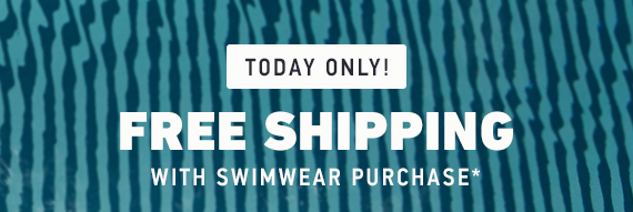 FREE SHIPPING WITH SWIM PURCHASE