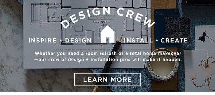 Design Crew. Learn More