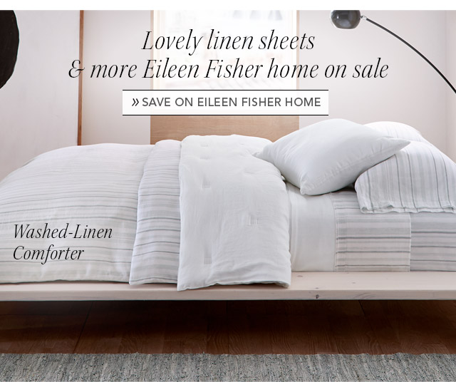 Save on Eileen Fisher Home