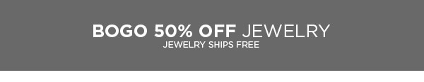 Shop BOGO 50% Off Jewelry