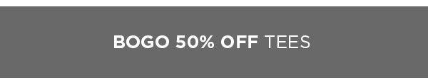 Shop BOGO 50% Off Tees