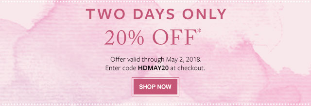 TWO DAYS ONLY - 20% off