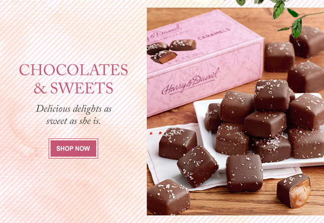 Chocolates & Sweets - Delicious delights as sweet as she is.