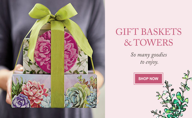 Gift Baskets & Towers - So many goodies to enjoy.