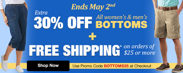 Extra 30% Off All Men's & Women's Bottoms Plus Free Shipping on orders of $25 or More