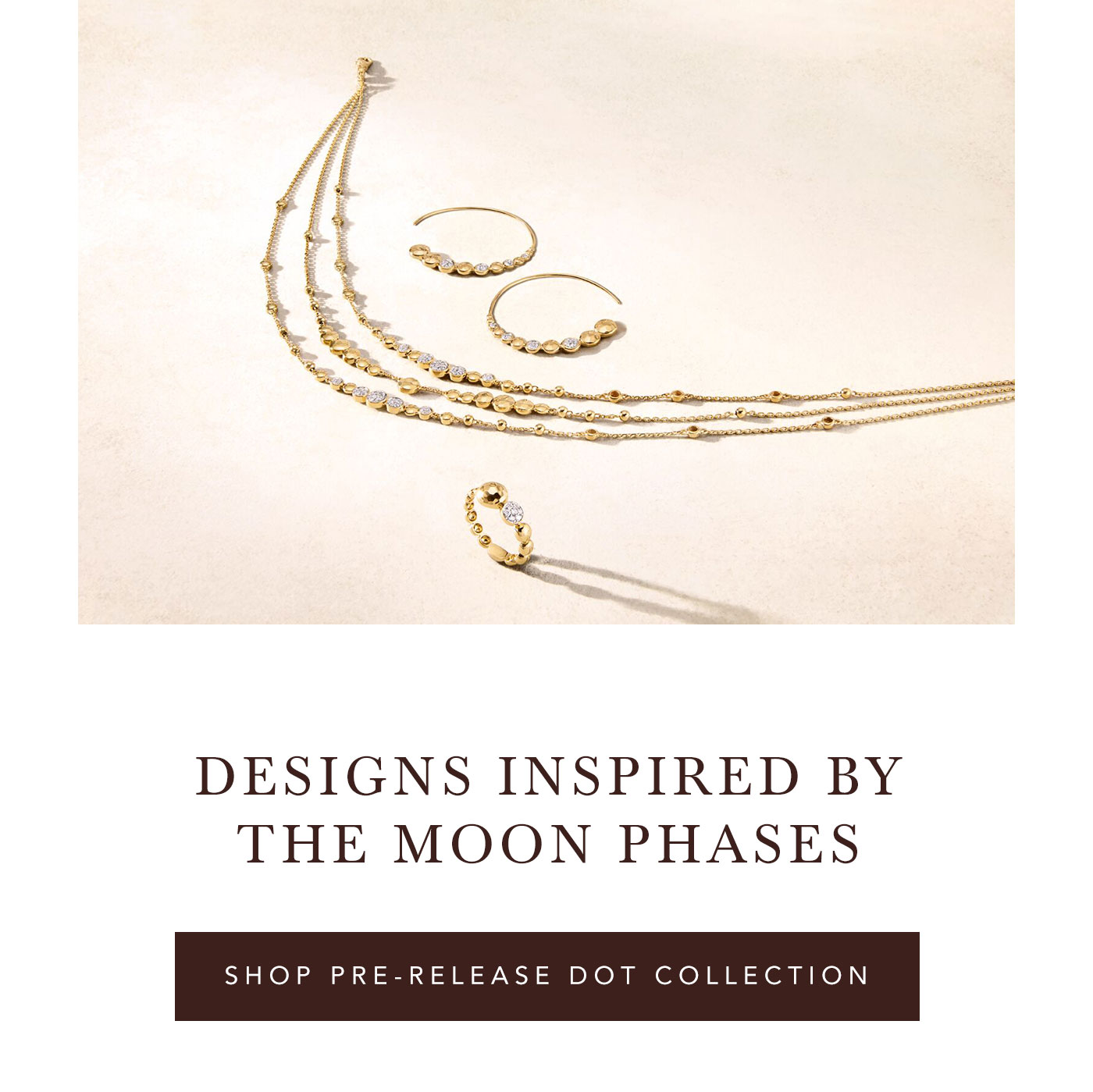 Designs Inspired By The Moon Phases | Shop Pre-Release Dot Collection