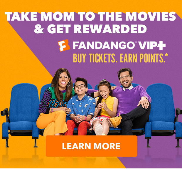 Take mom to the movies & get rewarded