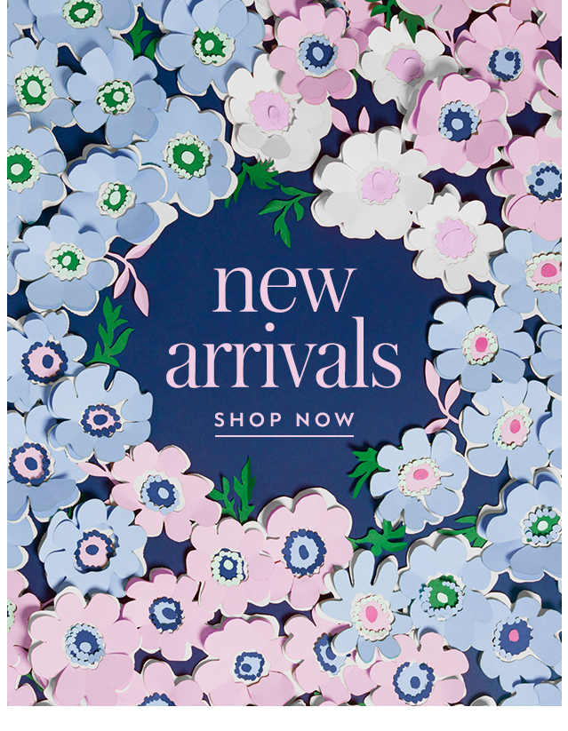 new arrivals SHOP NOW