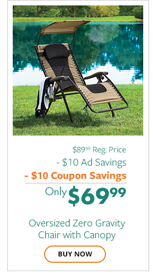 Zero Gravity Chair with Canopy only $69.99