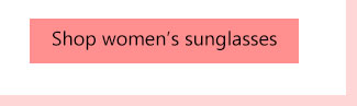 shop womens sunglasses