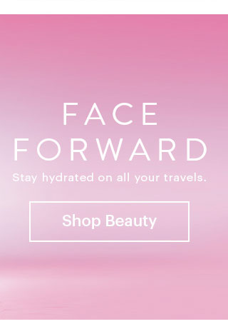 Face Forward The skin essentials for all your travels. Charlotte by Charlotte Russe Shop Beauty