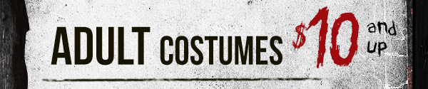 Adult costumes $10 and up